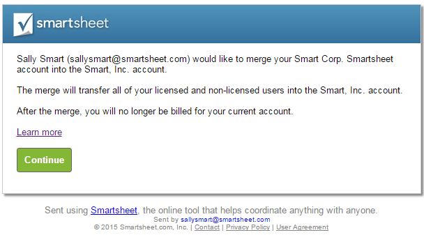 What to do when you receive an invitation to join a smartsheet when you accept the invitation you will retain access to all sheets that you own and youll no longer be billed for your previous accountfuture payments stopboris Image collections