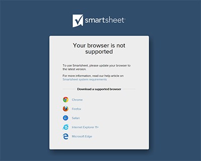 your browser is not supported message smartsheet