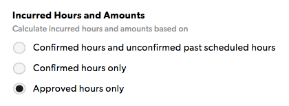 Incurred hours and amounts options